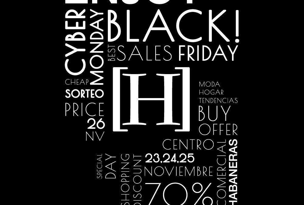 Prepárate para vivir las ofertas más increíbles del Black Friday en el Centro Comercial Habaneras